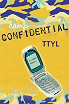 TTYL #5 (Camp Confidential) by Melissa J.…