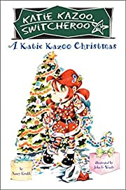 A Katie Kazoo Christmas (Katie Kazoo,…