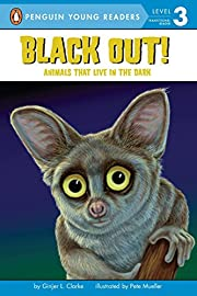 Black Out!: Animals That Live in the Dark:…