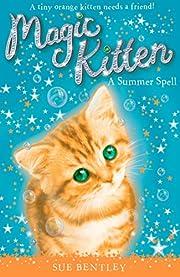 A Summer Spell #1 (Magic Kitten) av Sue…