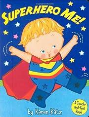 Superhero Me! av Karen Katz