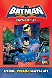 Trapped in Time #1 (Batman: The Brave and…