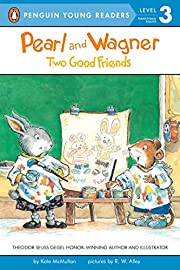 Pearl and Wagner: Two Good Friends de Kate…