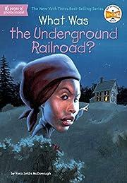 What Was the Underground Railroad? por Yona…