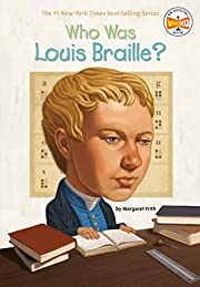 Who was Louis Braille? av Margaret Frith