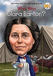 Who Was Clara Barton? av Stephanie Spinner