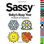 Baby's Busy Year: A Book of Seasons…