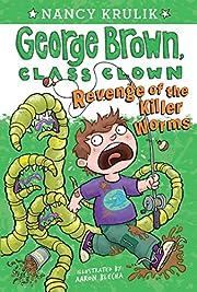 Revenge of the Killer Worms por Nancy E.…