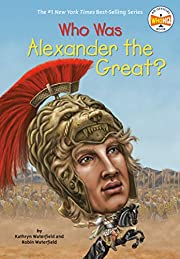 Who Was Alexander the Great? por Kathryn…