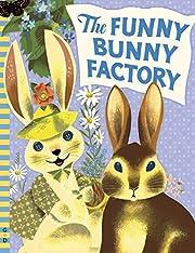 The funny bunny factory de Adam Green