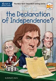 What Is the Declaration of Independence?…
