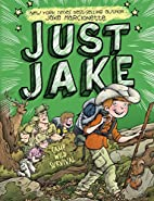 Just Jake: Camp Wild Survival #3 by Jake…