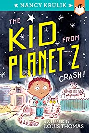 Crash! #1 (The Kid from Planet Z) –…