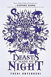 Beasts Made Of Night – tekijä: Mr. Tochi…