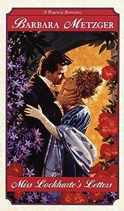 Miss Lockharte's Letters (Regency Romance)…