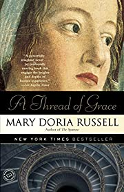 A Thread of Grace: A Novel av Mary Doria…