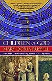 Children of God: A Novel (The Sparrow…