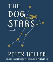 The dog stars – tekijä: Peter Heller