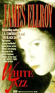 White Jazz: A Novel de James Ellroy