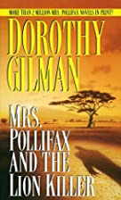 Mrs. Pollifax and the Lion Killer (Mrs.…