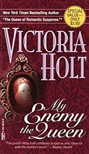 My Enemy, The Queen av Victoria Holt