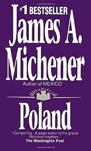 Poland: A Novel von James A. Michener