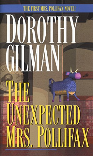 a summary of the book the unexpected by dorothy gilman About dorothy gilman dorothy gilman (1923–2012) was the author of 14 mrs pollifax novels, including the unexpected mrs pollifax, the series debut mrs pollifax.