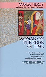 Woman on the Edge of Time af Marge Piercy