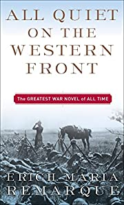 All Quiet on the Western Front: A Novel por…