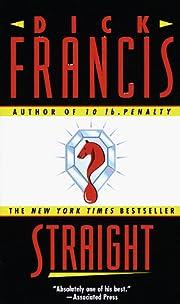 Straight – tekijä: Dick Francis