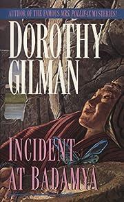 Incident at Badamya – tekijä: Dorothy…