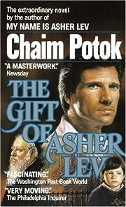 The Gift of Asher Lev de Chaim Potok