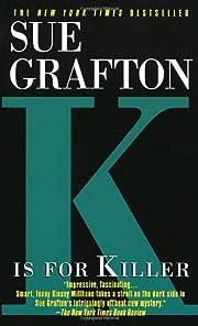 K Is for Killer (Kinsey Millhone Mysteries)…