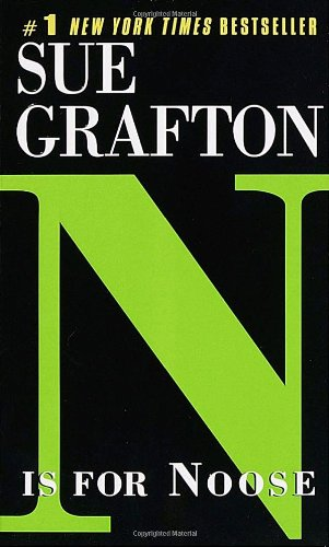 N is for Noose written by Sue Grafton part of Kinsey Millhone Alphabet Mysteries