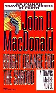 Bright Orange for the Shroud (A Travis McGee…