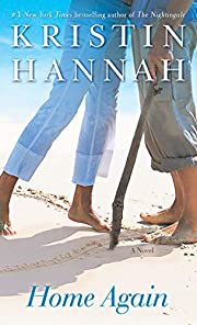 Home Again: A Novel af Kristin Hannah