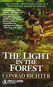 The Light in the Forest de Conrad Richter