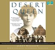 Desert Queen: The Extraordinary Life of…