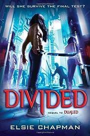 Divided (Dualed Sequel) por Elsie Chapman