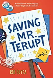 Saving Mr. Terupt av Rob Buyea