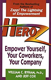 Heroz: Empower Yourself, Your Coworkers,…