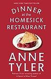Dinner at the Homesick Restaurant : a novel / Anne Tyler