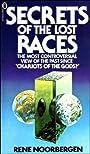 Secrets of the Lost Races - Rene Noorbergen