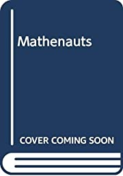 MATHENAUTS by RUDOLF V.B. RUCKER