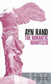 The Romantic Manifesto av Ayn Rand
