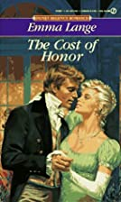 The Cost of Honor by Emma Lange