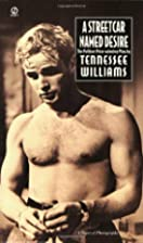 A Streetcar Named Desire by Tennessee…