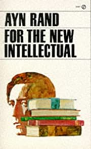 For the New Intellectual: The Philosophy of…