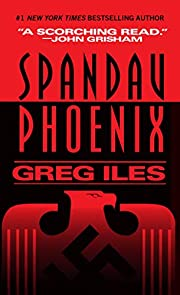 Spandau Phoenix: A Novel (A World War II…
