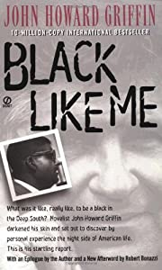 Black Like Me de John Howard Griffin